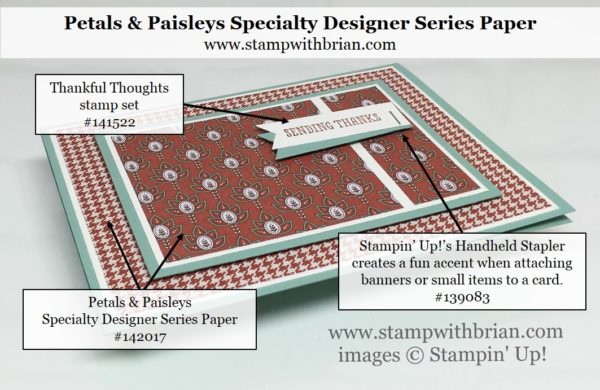 Thankful Thoughts, Petals & Paisley Specialty Designer Series Paper, Stampin' Up!, Brian King, PP310