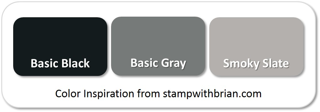 Stampin' Up! Color Inspiration: Basic Black, Basic Gray, Smoky Slate