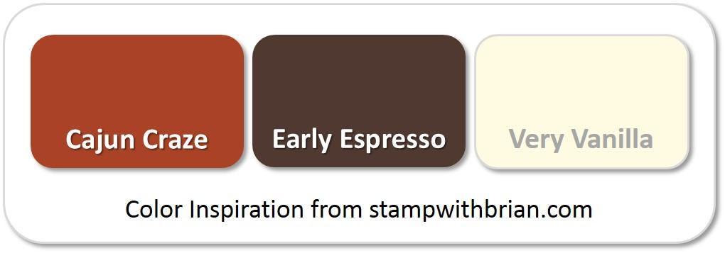 Stampin' Up! Color Inspiration: Cajun Craze, Early Espresso, Very Vanilla