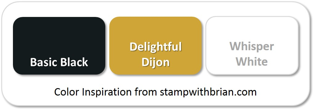 Stampin' Up! Color Inspiration: Basic Black, Delightful Dijon, Whisper White