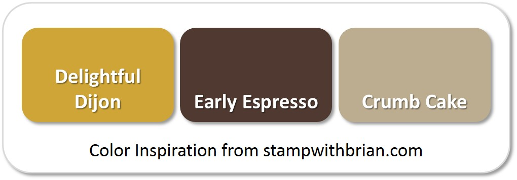 Stampin' Up! Color Inspiration: Delightful Dijon, Early Espresso, Crumb Cake