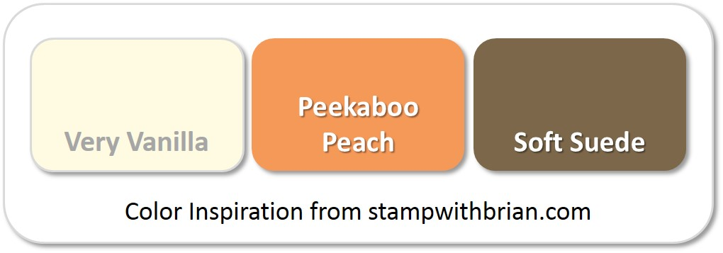 Stampin' Up! Color Inspiration: Very Vanilla, Peekaboo Peach, Soft Suede