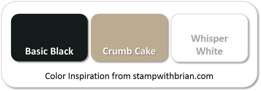 Stampin' Up! Color Inspiration: Basic Black, Crumb Cake, Whisper White