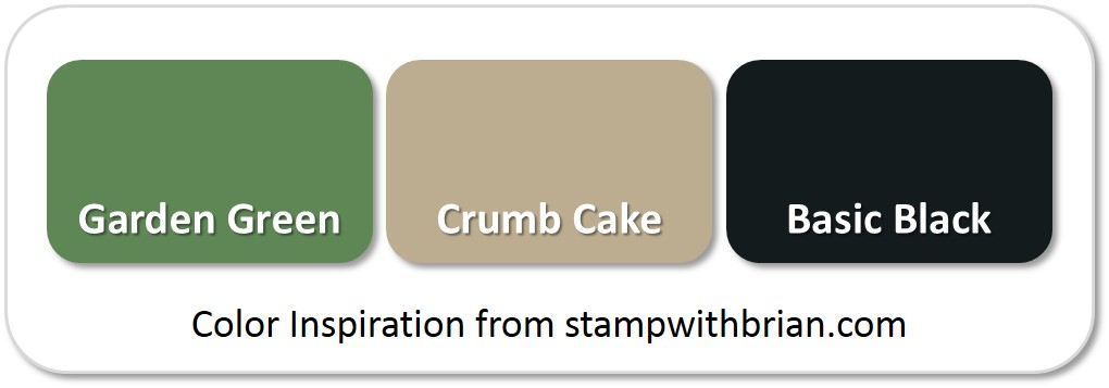Stampin' Up! Color Inspiration: Garden Green, Crumb Cake, Basic Black
