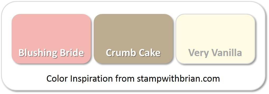 Stampin' Up! Color Inspiration: Blushing Bride, Crumb Cake, Very Vanilla