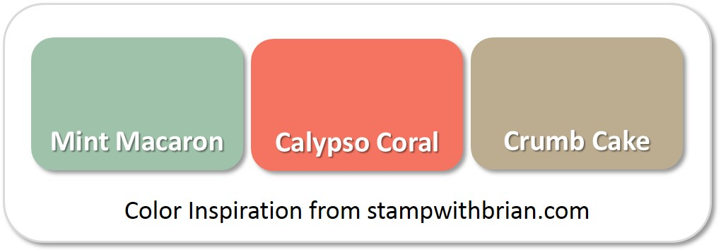 Stampin' Up! Color Inspiration: Mint Macaron, Calypso Coral, Crumb Cake