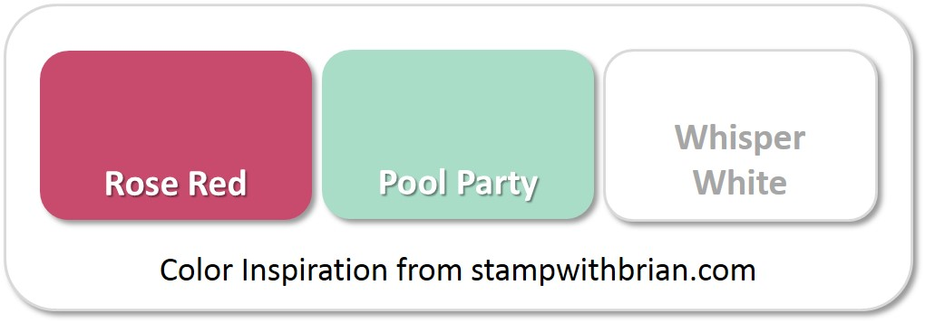 Stampin' Up! Color Inspiration: Rose Red, Pool Party, Whisper White