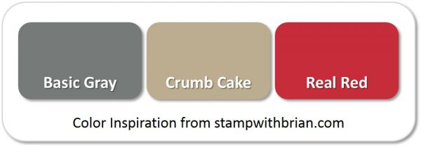 Stampin' Up! Color Inspiration: Basic Gray, Crumb Cake, Real Red