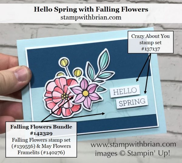 Falling Flowers, May Flowers Framelits, Crazy About You, Stampin' Up!, Brian King, Spring card