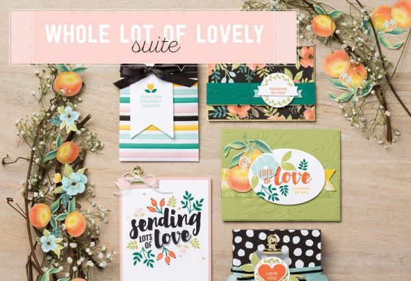 Whole Lot of Lovely Suite, Stampin' Up!