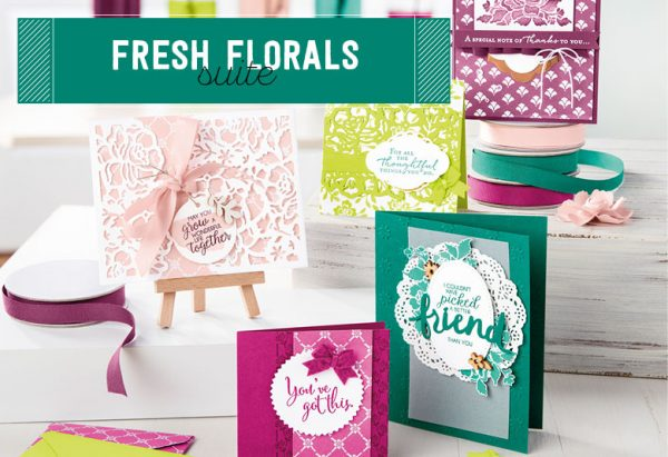 Fresh Florals Suite, Stampin' Up!