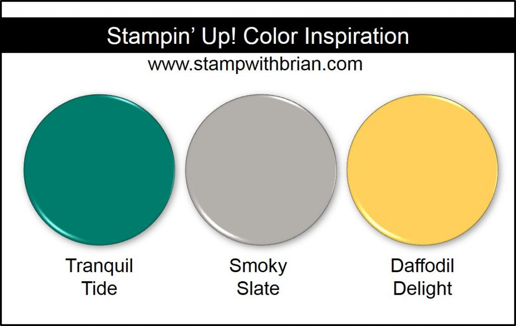 Stampin' Up! Color Inspiration: Tranquil Tide, Smoky Slate, Daffodil Delight