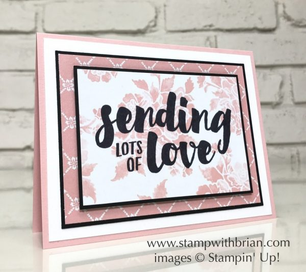 Lots of Love, Fresh Florals Designer Series Paper Stack, Stampin' Up!, Brian King