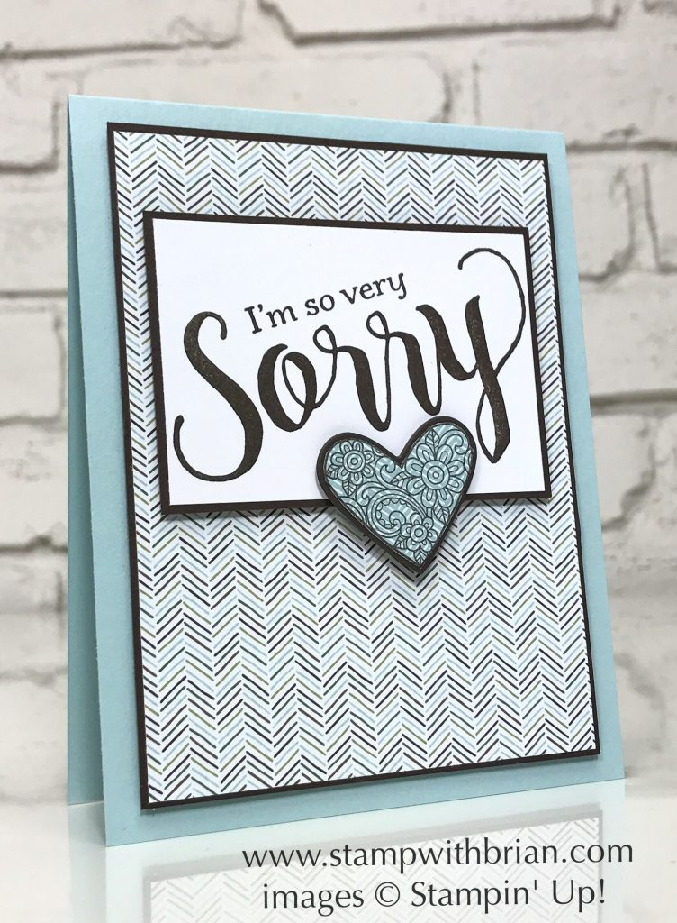 Sorry for Everything, Ribbon of Courage, Stampin' Up!, Brian King, CTS226