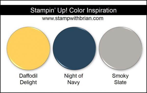 Stampin' Up! Color Inspiration: Daffodil Delight, Night of Navy, Smoky Slate