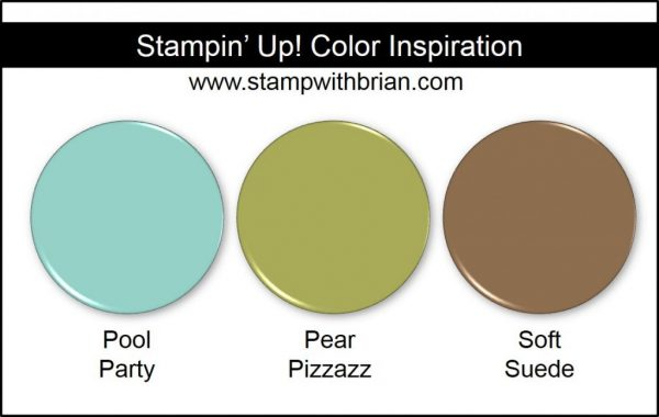 Stampin' Up! Color Inspiration: Pool Party, Pear Pizzazz, Soft Suede