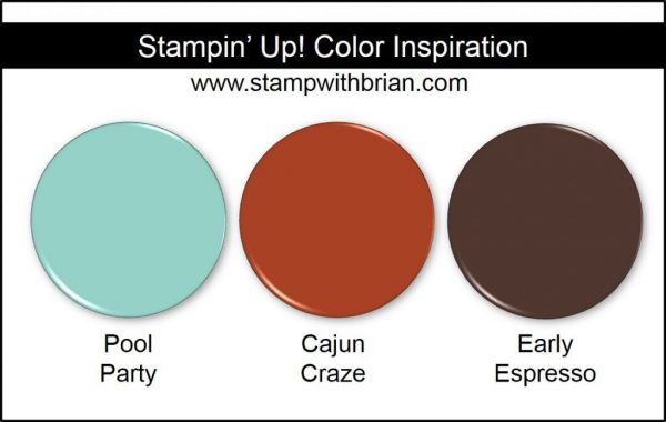 Stampin' Up! Color Inspiration: Pool Party, Cajun Craze, Early Espresso