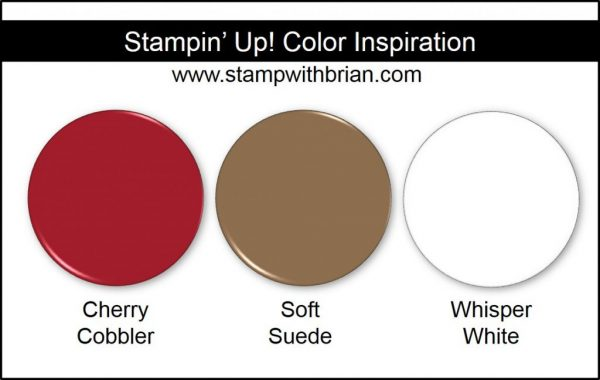 Stampin' Up! Color Inspiration: Cherry Cobbler, Soft Suede, Whisper White