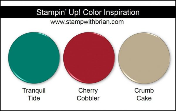 Stampin' Up! Color Inspiration: Tranquil Tide, Cherry Cobbler, Crumb Cake