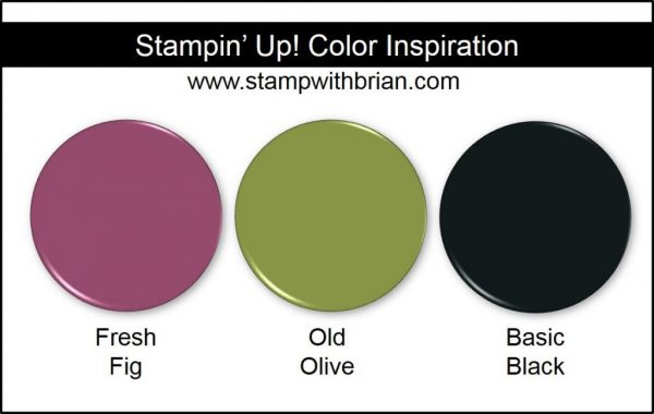 Stampin' Up! Color Inspiration: Fresh Fig, Old Olive, Basic Black