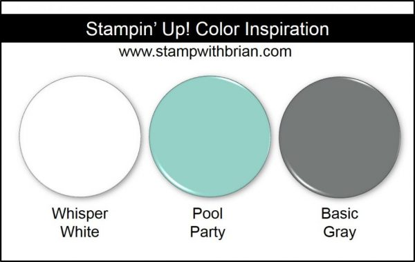 Stampin' Up! Color Inspiration: Whisper White, Pool Party, Basic Gray