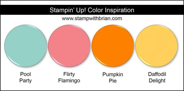 Stampin' Up! Color Inspiration: Pool Party, Flirty Flamingo, Pumpkin Pie, Daffodil Delight