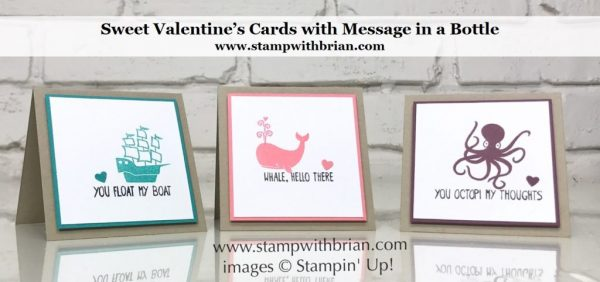 Message in a Bottle, Stampin' Up!, Brian King, Valentine's Day card