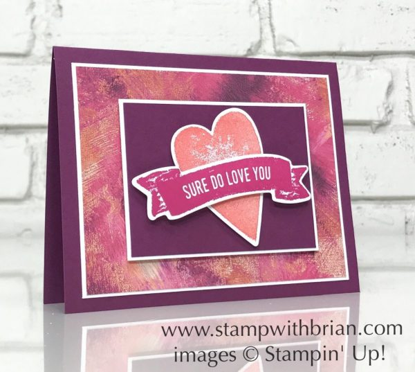 Sure Do Love You, Painted with Love Specialty Designer Series Paper, Stampin' Up!, Brian King, Valentine's Day card