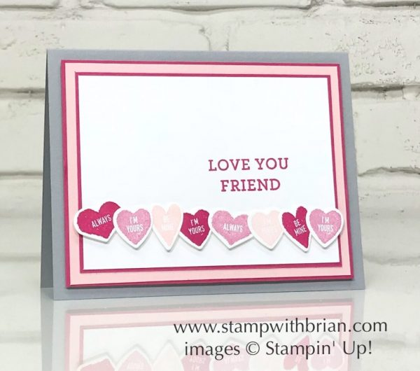 Sure Do Love You, Bloomin' Love, Stampin' Up!, Brian King, conversation hearts, Valentine's Day card