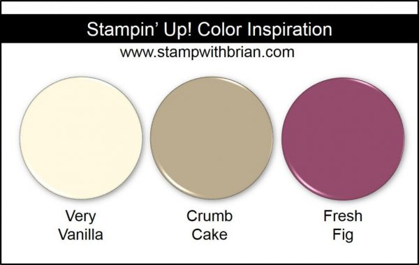 Stampin' Up! Color Inspiration: Very Vanilla, Crumb Cake, Fresh Fig