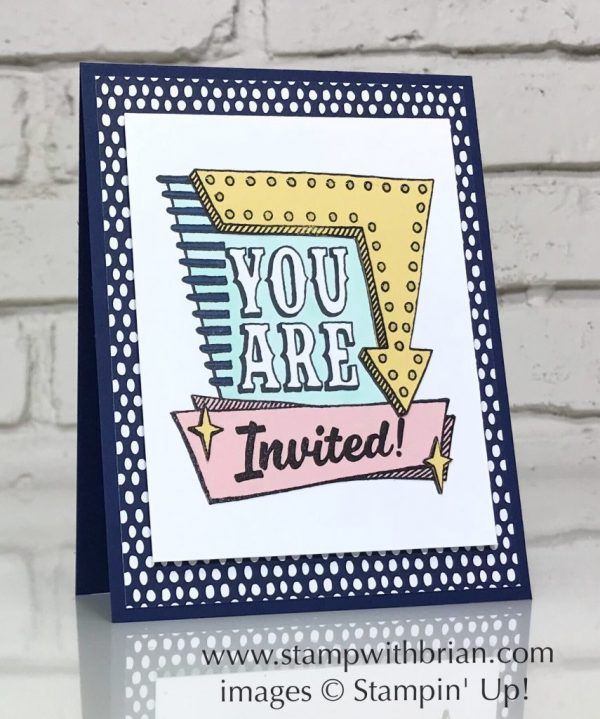 Marquee Messages, Stampin' Up!, Brian King, handmade invitation