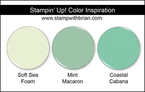 Soft Sea Foam Comparison, Stampin' Up! New Color: Mint Macaron, Coastal Cabana