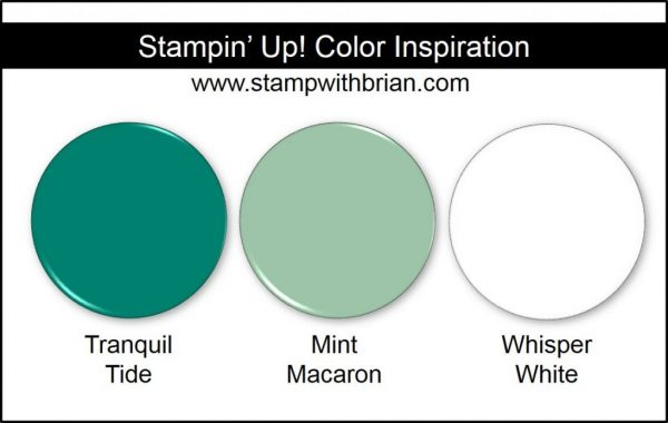 Stampin' Up! Color Inspiration: Tranquil Tide, Mint Macaron, Whisper White