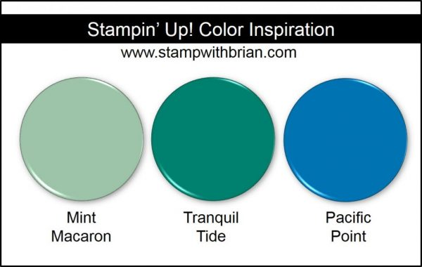 Stampin' Up! Color Inspiration: Mint Macaron, Tranquil Tide, Pacific Point