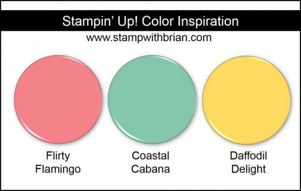 Stampin' Up! Color Inspiration: Flirty Flamingo, Coastal Cabana, Daffodil Delight