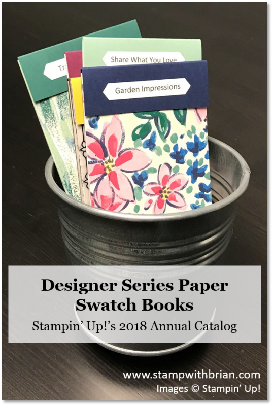 2018 Annual Catalog Designer Series Paper Swatch Books, Stampin' Up!, Brian King