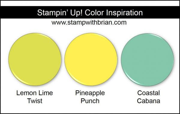Stampin' Up! Color Inspiration: Lemon Lime Twist, Pineapple Punch, Coastal Cabana
