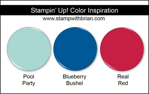 Stampin' Up! Color Inspiration: Pool Party, Blueberry Bushel, Real Red
