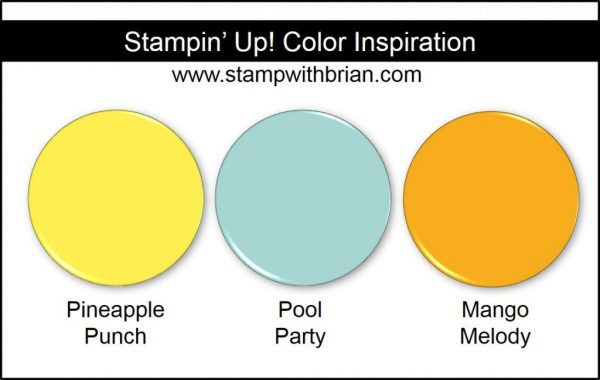 Stampin' Up! Color Inspiration: Pineapple Punch, Pool Party, Mango Melody