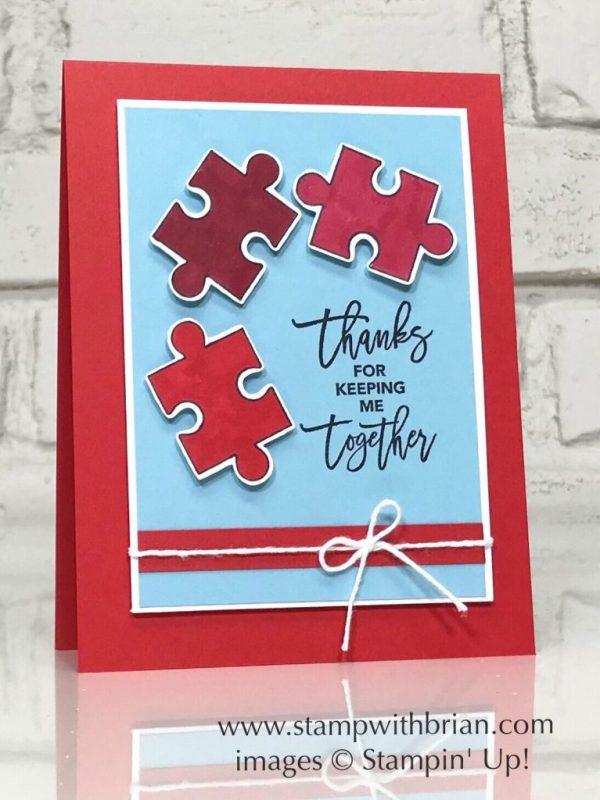 Love You to Pieces, Stampin' Up!, Brian King