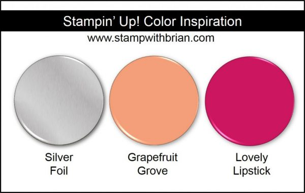 Stampin' Up! Color Inspiration: Silver, Grapefruit Grove, Lovely Lipstick