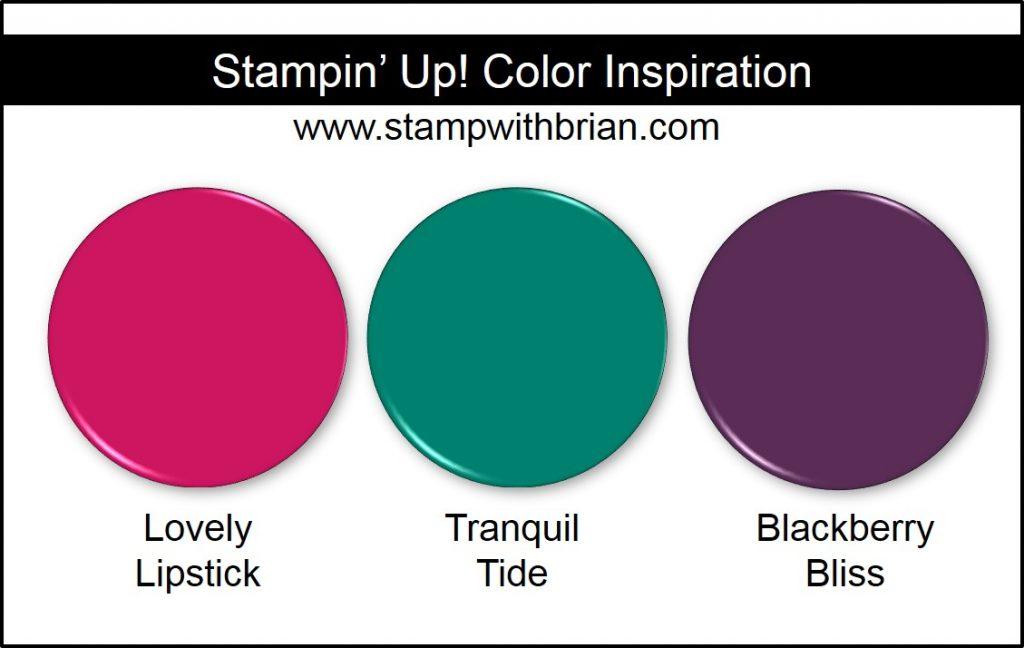 Stampin' Up! Color Inspiration: Lovely Lipstick, Tranquil Tide, Blackberry Bliss