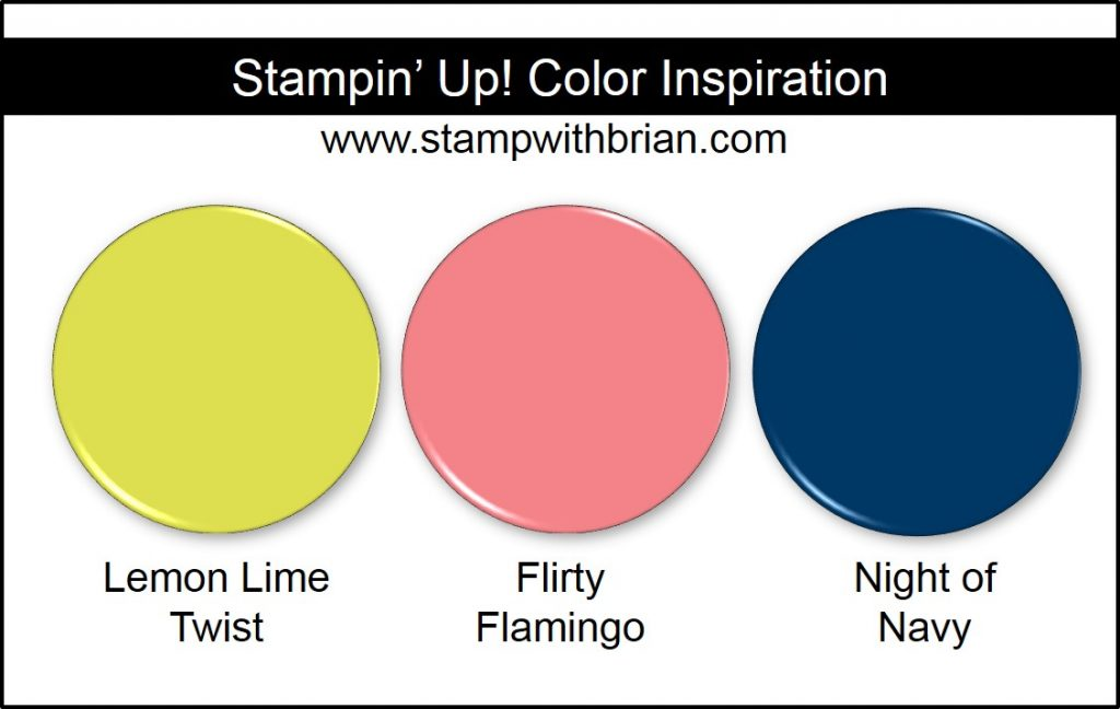 Stampin' Up! Color Inspiration: Lemon Lime Twist, Flirty Flamingo, Night of Navy