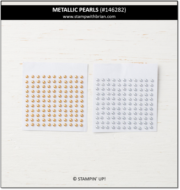 Metallic Pearls, Stampin' Up! 146282