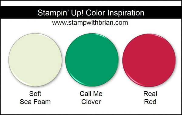 Stampin' Up! Color Inspiration: Soft Sea Foam, Call Me Clover, Real Red