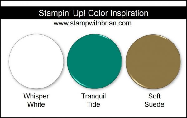 Stampin' Up! Color Inspiration: Whisper White, Tranquil Tide, Soft Suede