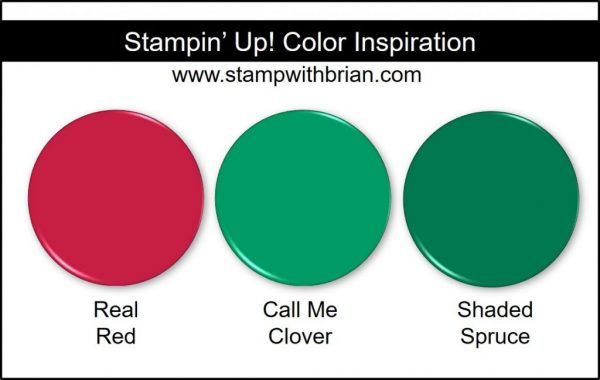 Stampin' Up! Color Inspiration: Real Red, Call Me Clover, Shaded Spruce