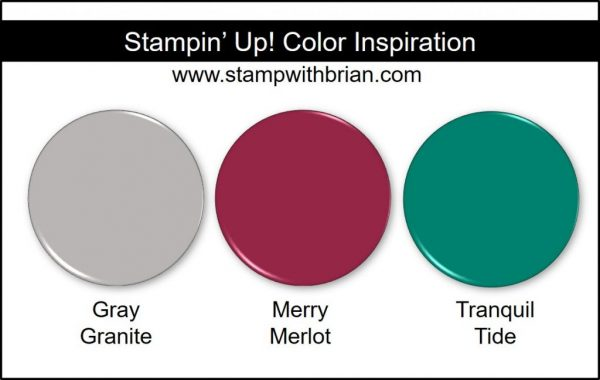 Stampin' Up! Color Inspiration: Gray Granite, Merry Merlot, Tranquil Tide