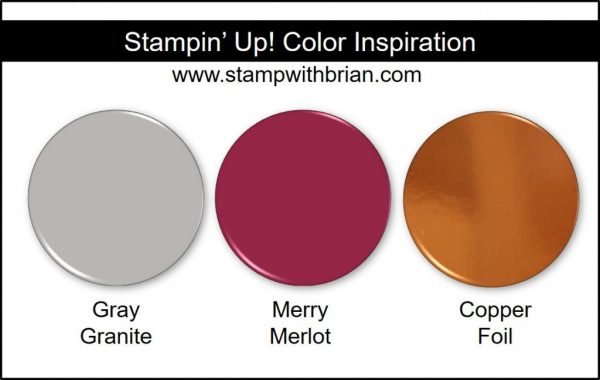 Stampin' Up! Color Inspiration: Gray Granite, Merry Merlot, Copper Foil