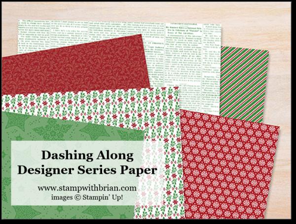 Dashing Along Designer Series Paper, Stampin' Up!, Brian King